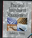 Practical Investment Management, Strong, Robert A., 0314203354