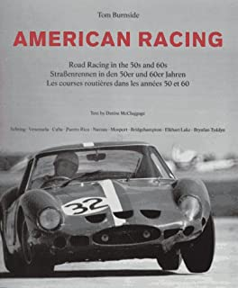 American Racing: Road Racing In The 50s And 60s