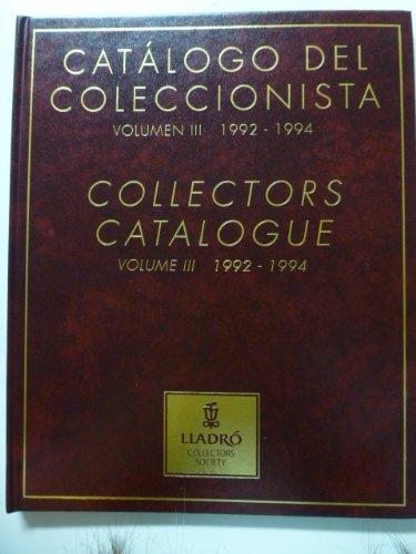 Lladro Collectors Society Collectors Catalogue Volume 3 1992-1994