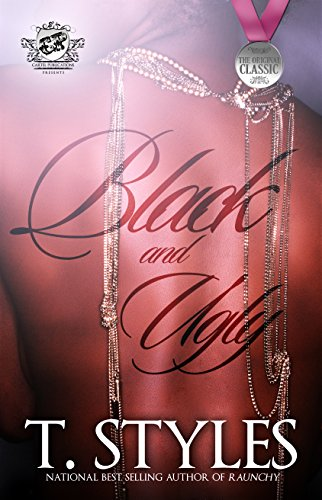 Black and Ugly (The Cartel Publications - Style Ugly