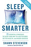 img - for Sleep Smarter: 21 Essential Strategies to Sleep Your Way to A Better Body, Better Health, and Bigger Success book / textbook / text book
