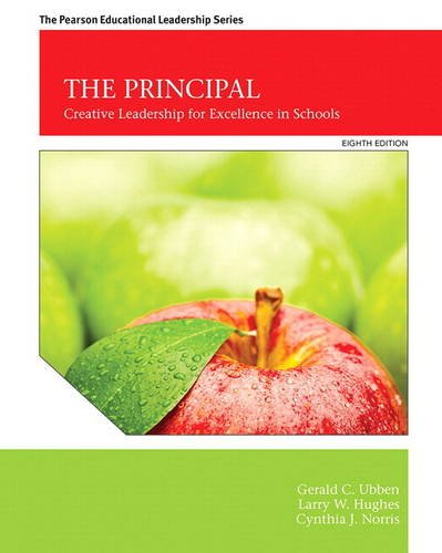 The Principal: Creative Leadership for Excellence in Schools with MyEdLeadershipLab with Pearson eText -- Access Card Package (8th Edition) (Pearson Educational Leadership)