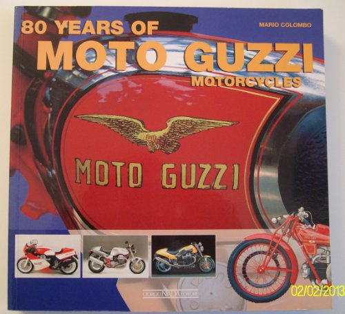 80 Years of Moto Guzzi Motorcycles