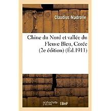 CHINE DU NORD ET VALLEE DU FLEUVE BLEU, COREE (2E EDITION)