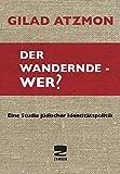 img - for Der wandernde - Wer? book / textbook / text book