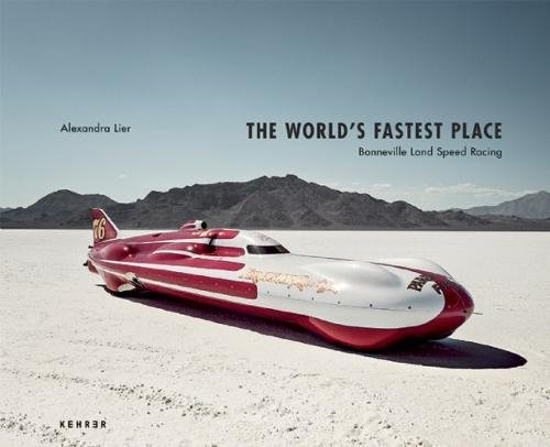 The World's Fastest Place: Bonneville Landspeed Racing