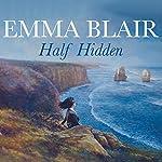 Half Hidden | Emma Blair