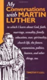 img - for My Conversations with Martin Luther book / textbook / text book