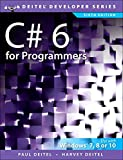 img - for C# 6 for Programmers (6th Edition) (Deitel Developer Series) book / textbook / text book