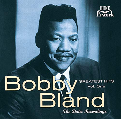 Greatest Hits, Vol. 1: The Duke Recordings (Reissue) (The Best Of Bobby Bland)