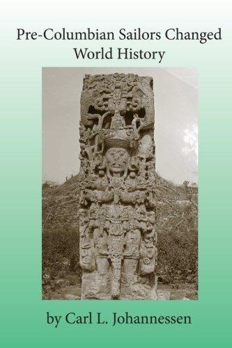 Pre-Columbian Sailors Changed World History