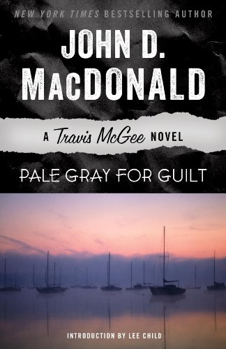 (Pale Gray for Guilt: A Travis McGee Novel)