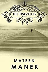 The Traveller: Part I