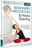 Best Meditation Dvds - Beginners Meditation & Mindful Stretching with Nadia Narain Review