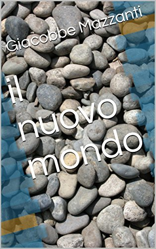 il nuovo mondo (Italian Edition)