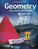 McDougal Concepts and Skills Geometry, Ron Larson, 0618501576