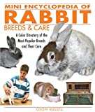 Mini Encyclopedia of Rabbit Breeds and Care: A