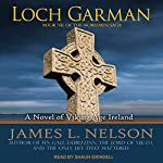 Loch Garman: Norsemen Saga Series, Book 7 | James L. Nelson