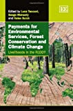 Payments for Environmental Services, Forest Conservation and Climate Change, , 1849802998