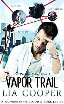 Vapor Trail (The Profane Book 2) by [Cooper, Lia]
