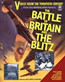 img - for The Battle of Britain and the Blitz: Voices from the Twentieth Century book / textbook / text book