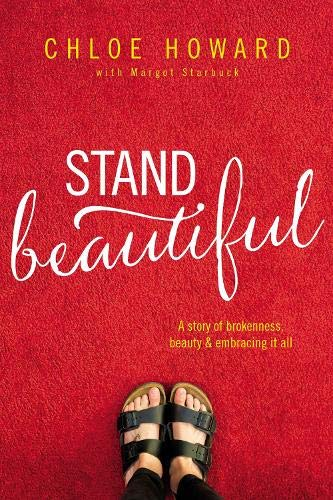 Stand Beautiful: A story of brokenness, beauty and embracing it all