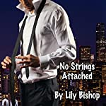No Strings Attached: City Lights, Book 1 | Lily Bishop