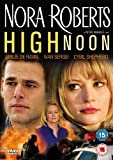 Nora Roberts - High Noon [DVD] by Emilie de Ravin