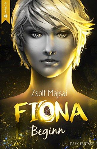 Fiona - Beginn (Band 1) (German Edition)