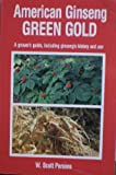American Ginseng, W. Scott Persons, 0914875167