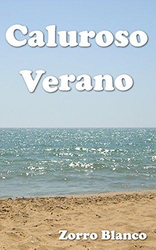 Caluroso Verano (Spanish Edition)