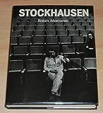 The Works of Karlheinz Stockhausen, Robin Maconie, 0193154293