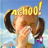 Achoo!, Jo Cleland, 1618100815