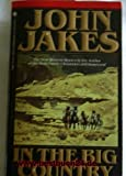 img - for In the Big Country: The Best Western Stories of John Jakes (G K Hall Large Print Book Series) book / textbook / text book