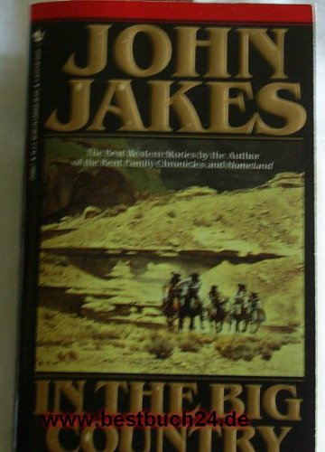 In the Big Country: The Best Western Stories of John Jakes (G K Hall Large Print Book Series)