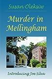 Murder in Mellingham, Susan Oleksiw, 0595147801