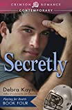 Secretly: Playing for Hearts, Book 4