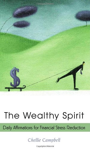 The Wealthy Spirit: Daily Affirmations for Financial Stress Reduction ebook