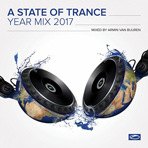 A State Of Trance Year Mix 2017 (Mixed by Armin van Buuren)