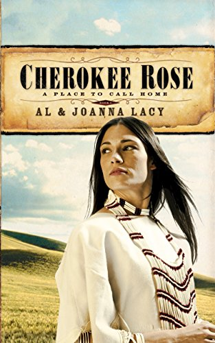 Cherokee Rose (A Place to Call Home #1)