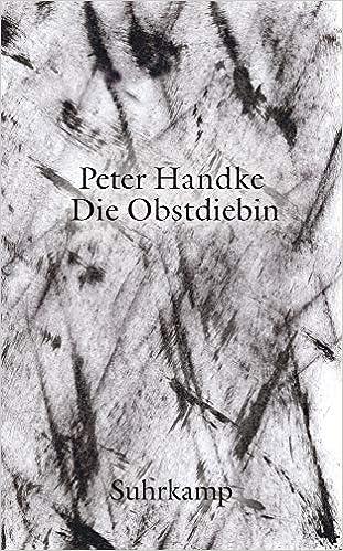 Die Obstdiebin oder Einfache Fahrt ins Landesinnere: 4950 Suhrkamp Taschenbuch: Amazon.es: Handke, Peter: Libros en idiomas extranjeros