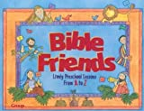 img - for Bible Friends by Beverely Harmon (1999-03-03) book / textbook / text book