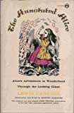 The Annotated Alice, Lewis Carroll, 0452009316
