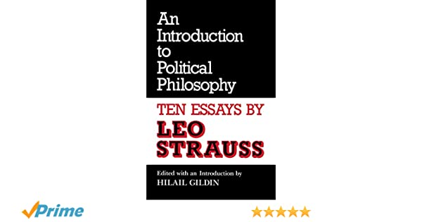 com an introduction to political philosophy ten essays com an introduction to political philosophy ten essays culture of jewish modernity 9780814319024 leo strauss hilail gildin books