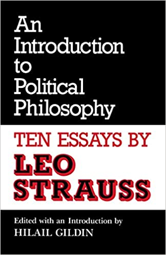 amazon com an introduction to political philosophy ten essays  amazon com an introduction to political philosophy ten essays culture of jewish modernity 9780814319024 leo strauss hilail gildin books