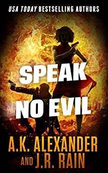 Speak No Evil (The PSI Series Book 3) by [Rain, J.R., Alexander, A.K.]