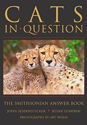 Cats in Question: The Smithsonian Answer Book (Smithsonian's In Question Series)