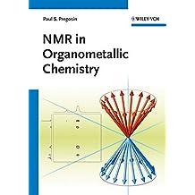 NMR in Organometallic Chemistry