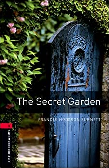 Oxford Bookworms Library The Secret Garden Level 3 1000 Word Vocabulary