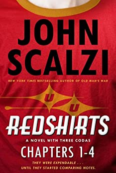 Redshirts: Chapters 1-4 by [Scalzi, John]